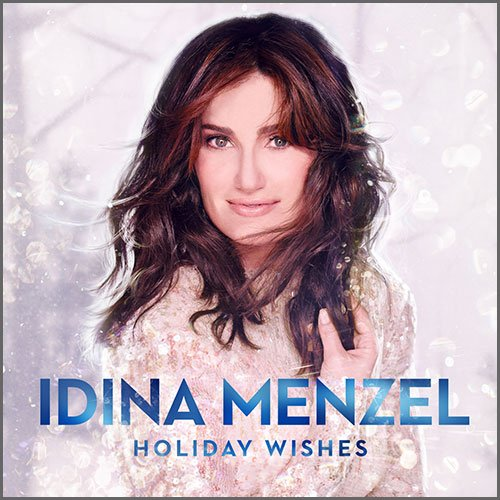 Idina Menzel {Holiday Wishes}