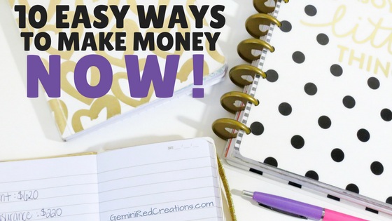 10 Easy Ways to Make Money NOW! - blog