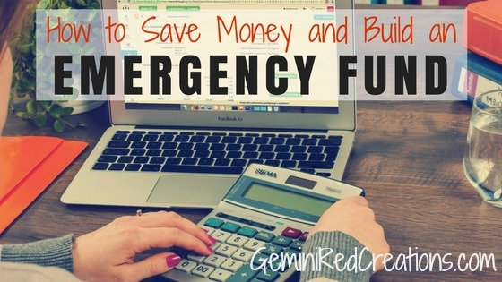 How to Save Money and Build an Emergency Fund
