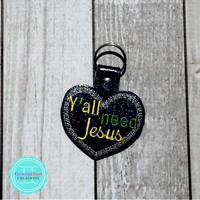 Y'all need Jesus Embroidered Vinyl Key Fob