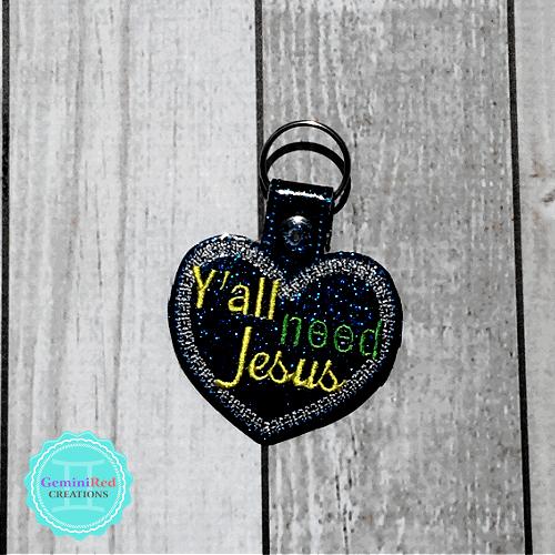 Y'all need Jesus Embroidered Vinyl Key Fob