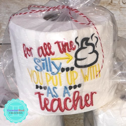 Embroidered Toilet Paper {Teacher's Gifts}