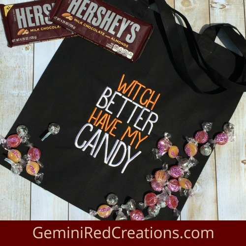 Halloween Bag Witch Better Have My Candy