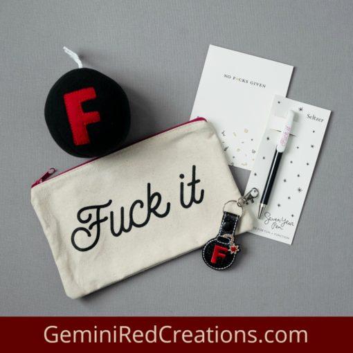 F*&k It Kit