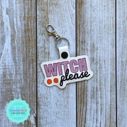 Witch Please Embroidered Key Fob