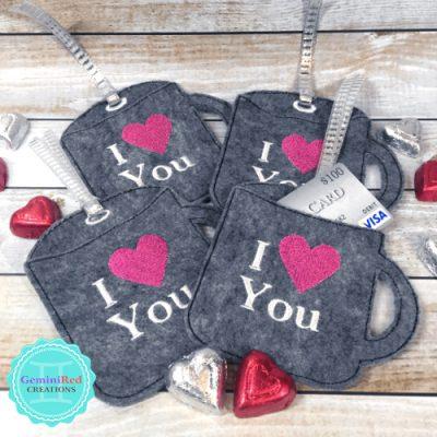 Coffee Mug I Love ♥ You Gift Card Holder