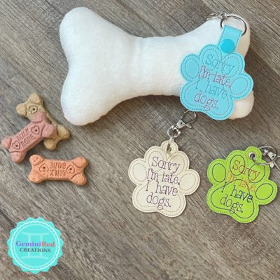 Sorry I'm Late/Dogs Embroidered Key Fob